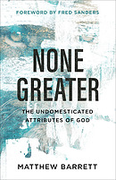 None Greater: