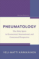 Pneumatology, 2nd Edition