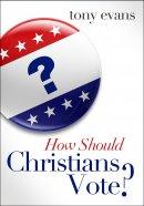 How Should Christians Vote Pb