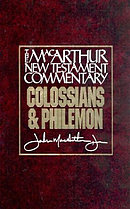 Colossians and Philemon : Macarthur New Testament Commentary