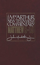 Matthew 8 - 15 : MacArthur New Testament Commentary