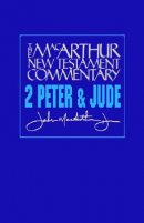 2 Peter & Jude :MacArthur New Testament Commentary