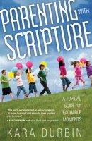 Parenting With Scripture Pb