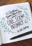 25 Questions You're Afraid To Ask About Love, Sex, And Inti