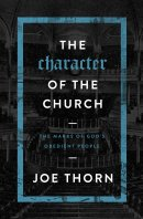 Character Of The Church, The