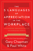5 Languages of Appreciation in the Workplace