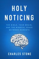 Holy Noticing