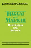 Haggai and Malachi : Everyman's Bible Commentary