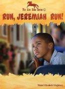 Run Jeremiah Run