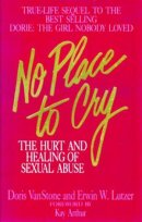 No Place to Cry: Hurt and Healing of Sexual Abuse