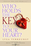 Who Holds the Key to Your Heart?