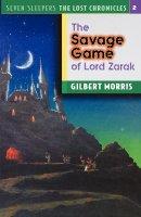 The Savage Game of Lord Zarak