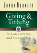Giving & Tithing: Includes Serving and Stewardship