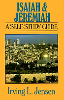 Isaiah and Jeremiah: Self Study Guide