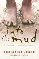 Into The Mud Pb