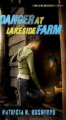 Danger at Lakeside Farm