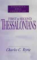 1 & 2 Thessalonians : Everyman's Bible Commentary