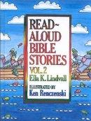 Read-aloud Bible Stories : V. 2