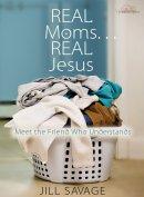 Real Moms Real Jesus Pb