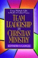 Team Leadership In Christian Ministry