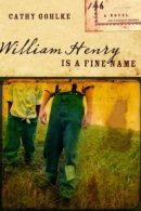 William Henry Is A Fine Name Pb