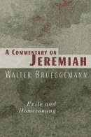 Jeremiah : A Commentary
