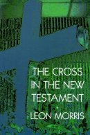 The Cross in the New Testament