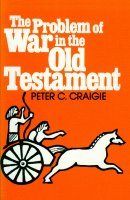 The Problem of War in the Old Testament
