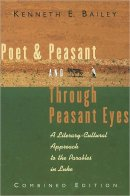 Poet and Peasant: Literary-cultural Approach to the Parables in Luke