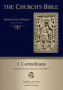 1 Corinthians : Interpreted by Early Christian And Medieval Commentators