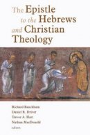Epistle To The Hebrews And Christian Theology
