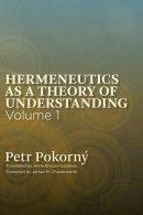 Hermeneutics as a Theory of Understanding