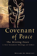 Covenant of Peace: the Missing Piece in New Testament Theology and Ethics