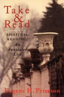 Take and Read: Spiritual Reading - Annotated List