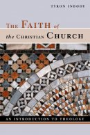 FAITH OF THE CHRISTIAN CHURCH AN INTRODU