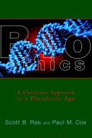 Bioethics: Christian Approach in a Pluralistic World
