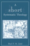 Short Systematic Theology