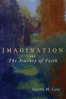 Imagination and the Journey of Faith