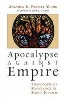Apocalypse Against Empire Hb