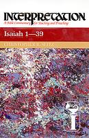 Isaiah 1-39 : Interpretation Commentary