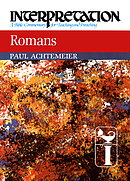 Romans : Interpretation Bible Commentaries