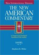 Daniel : Vol 18 : New American Commentary