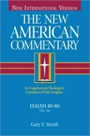 New American Commentary Isaiah 40 66