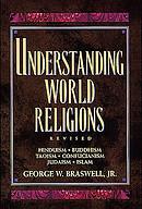 Understanding World Religions: Hinduism, Buddhism, Taoism, Confucianism, Judaism, Islam