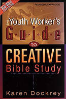 Youth Workers Guide To Creative Bible St