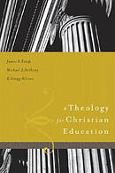 Theology For Christian Education A