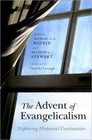 Advent Of Evangelicalism The
