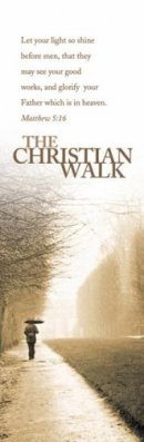 Bookmark-Christian Walk (Matthew 5:16 KJV) (Pack of 25)