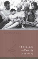 Theology For Family Ministry Hb