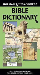 Holman Quick Source Bible Dictionary